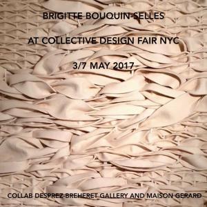 BRIGITTE BOUQUIN SELLES COLLECTIVE DESIGN FAIR 2017
